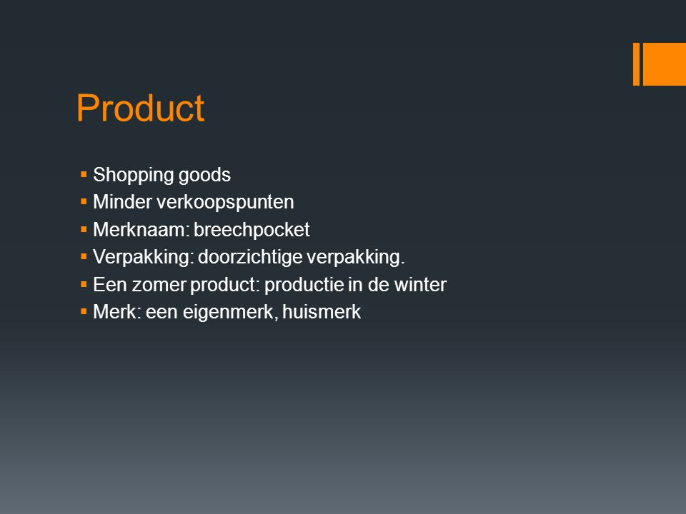 Product Shopping goods Minder verkoopspunten Merknaam: breechpocket