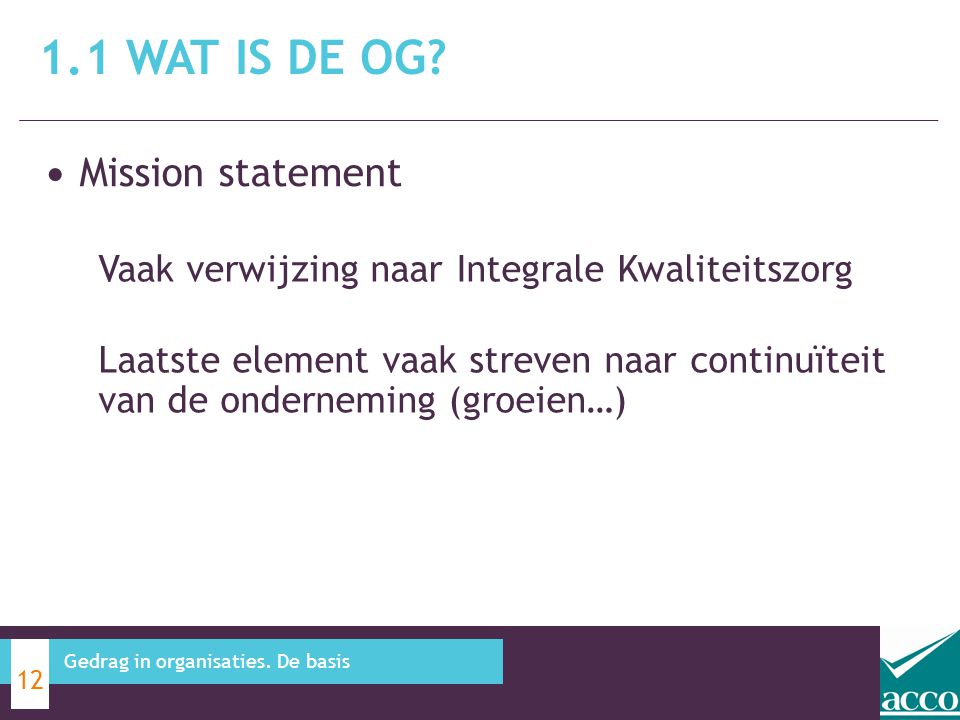 1.1 Wat is de OG Mission statement