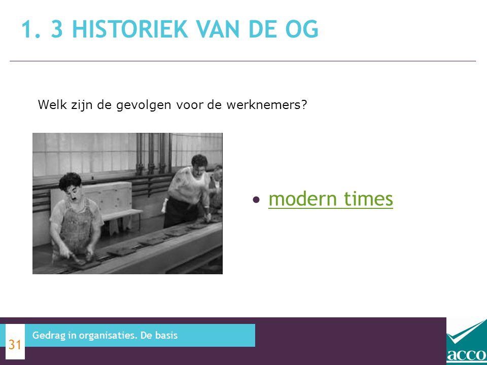 1. 3 Historiek van de OG modern times