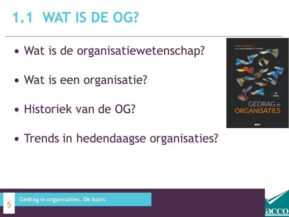 1.1 Wat is de OG Wat is de organisatiewetenschap