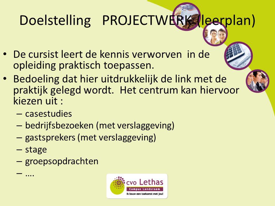 Doelstelling PROJECTWERK (leerplan)