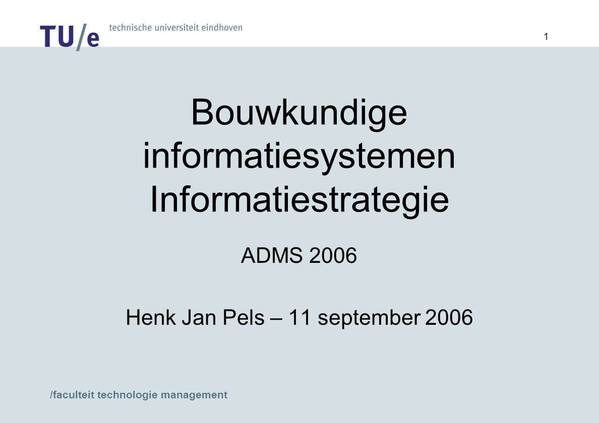 Bouwkundige informatiesystemen Informatiestrategie