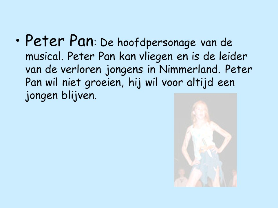 Peter Pan: De hoofdpersonage van de musical