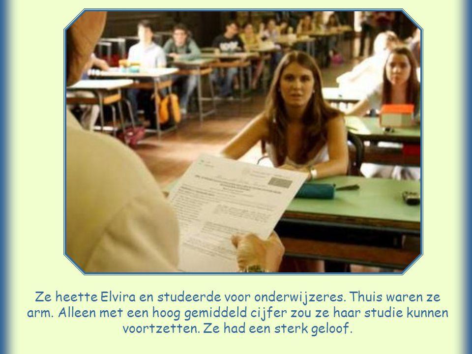 Ze heette Elvira en studeerde voor onderwijzeres. Thuis waren ze arm