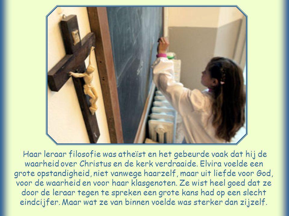 Haar leraar filosofie was atheïst en het gebeurde vaak dat hij de waarheid over Christus en de kerk verdraaide.