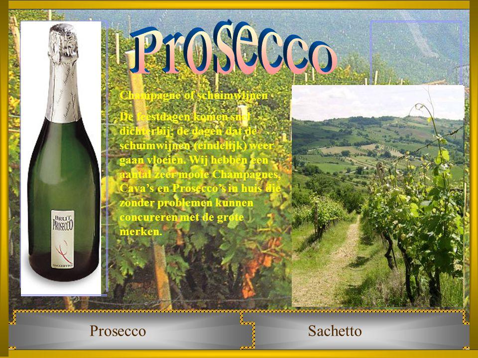 Prosecco Prosecco Sachetto Champagne of schuimwijnen