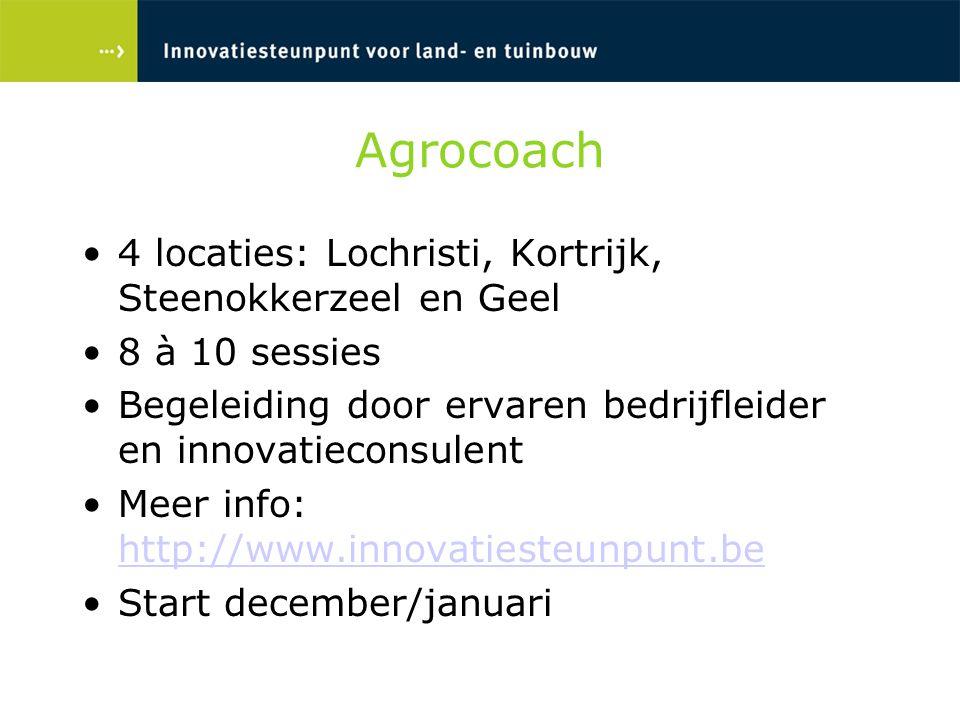 Agrocoach 4 locaties: Lochristi, Kortrijk, Steenokkerzeel en Geel