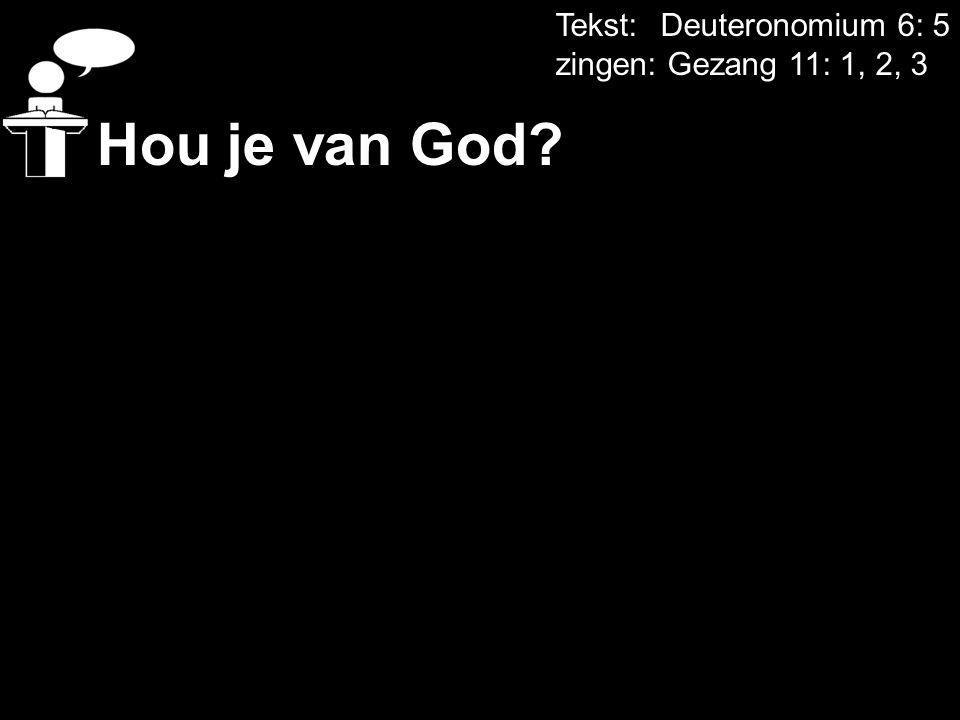 Tekst: Deuteronomium 6: 5