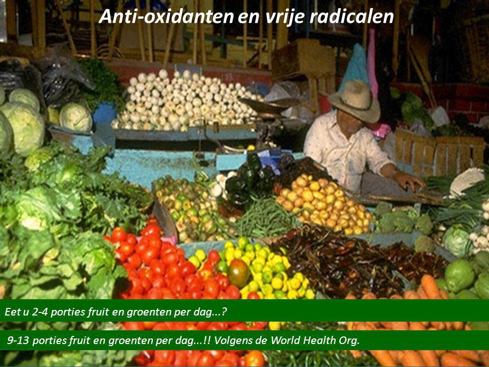 Anti-oxidanten en vrije radicalen