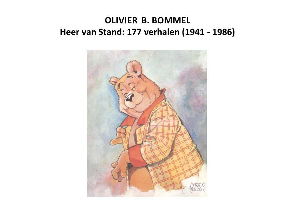 OLIVIER B. BOMMEL Heer van Stand: 177 verhalen (1941 - 1986)