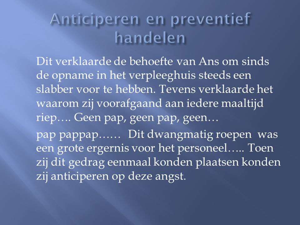 Anticiperen en preventief handelen
