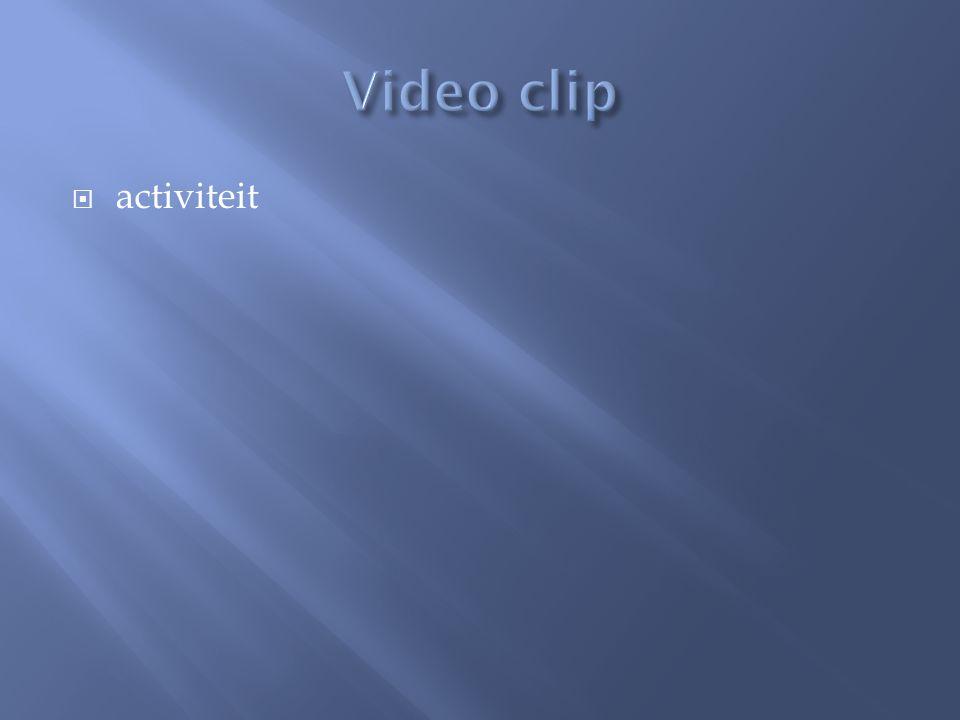 Video clip activiteit