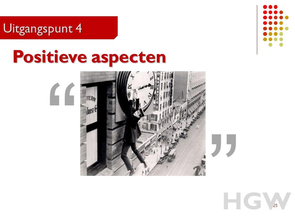 HGW Positieve aspecten Uitgangspunt 4