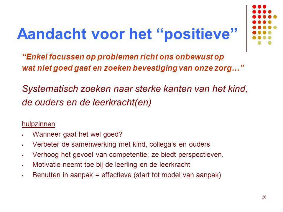 Aandacht voor het positieve
