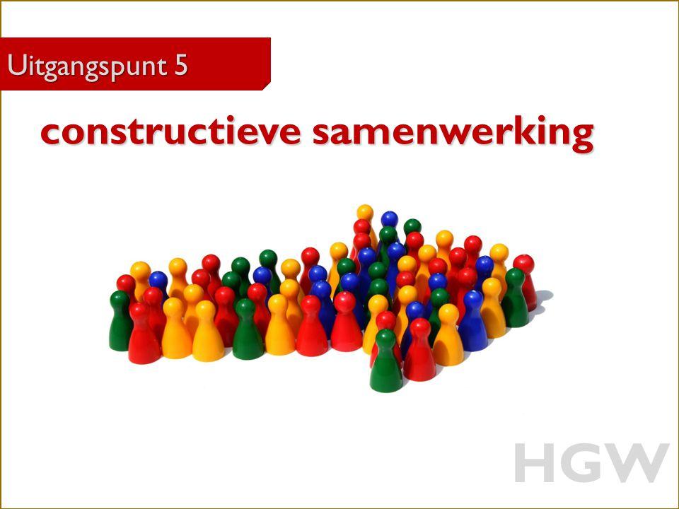 HGW constructieve samenwerking Uitgangspunt 5 Robert Marzoan
