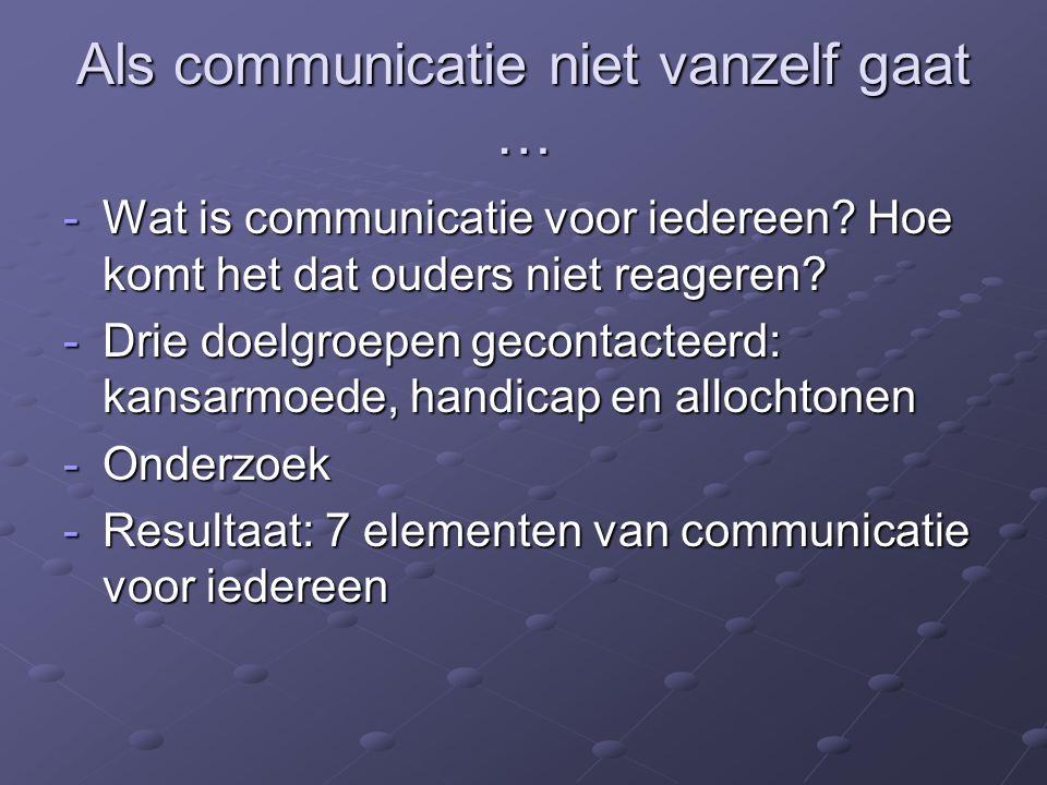 Als communicatie niet vanzelf gaat …