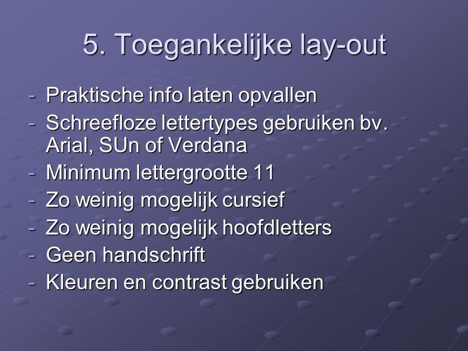 5. Toegankelijke lay-out