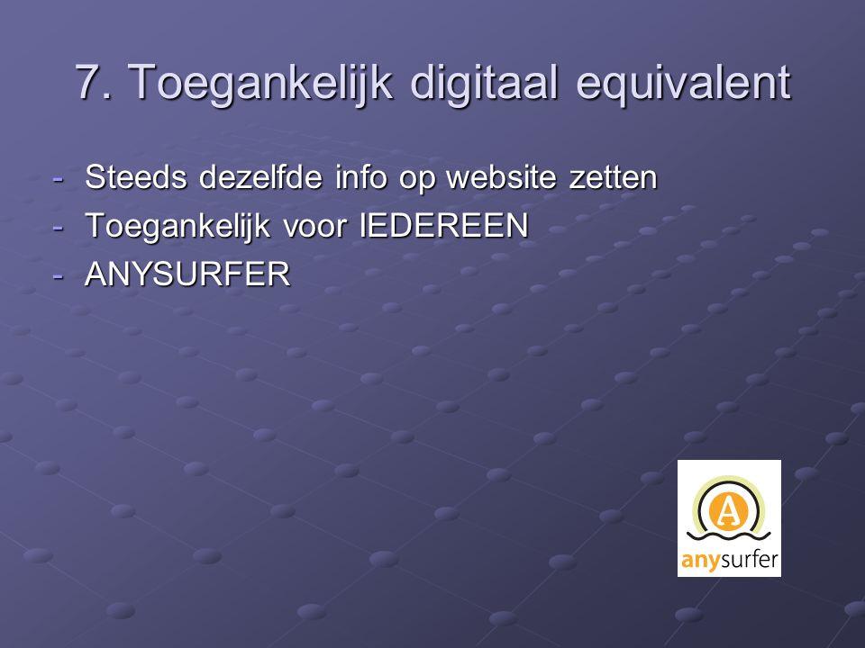 7. Toegankelijk digitaal equivalent