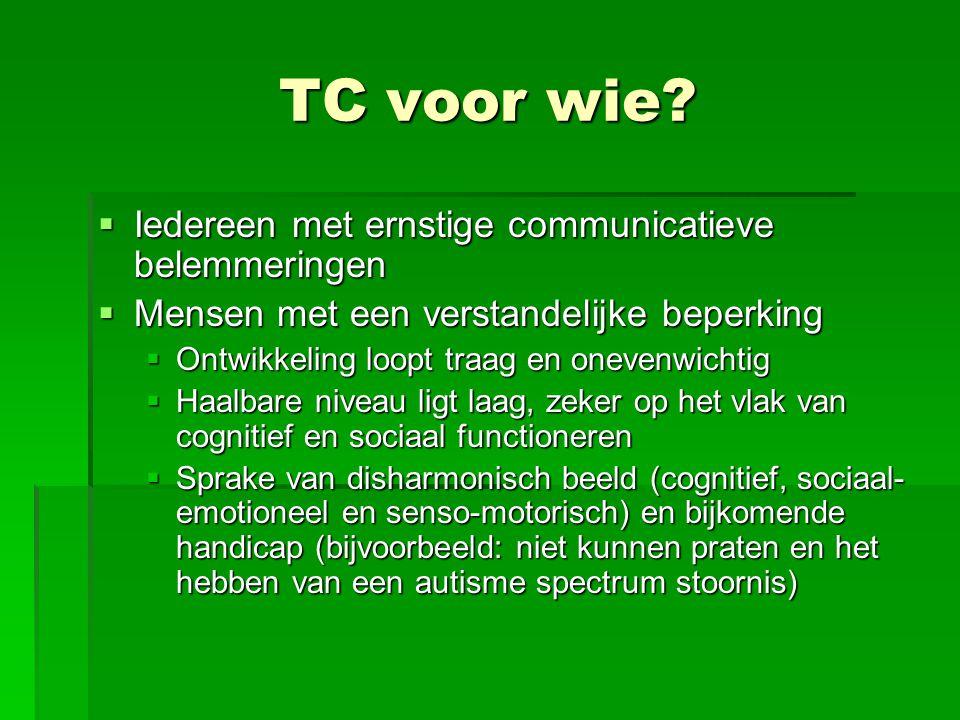 TC voor wie Iedereen met ernstige communicatieve belemmeringen