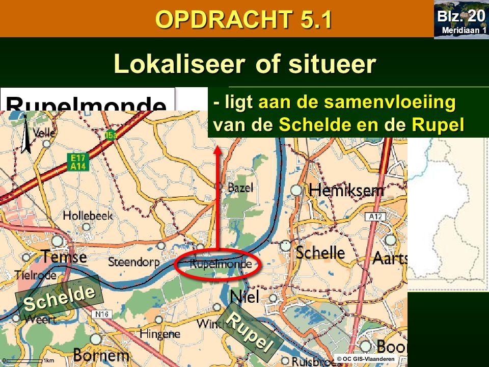 Lokaliseer of situeer Rupelmonde OPDRACHT 5.1