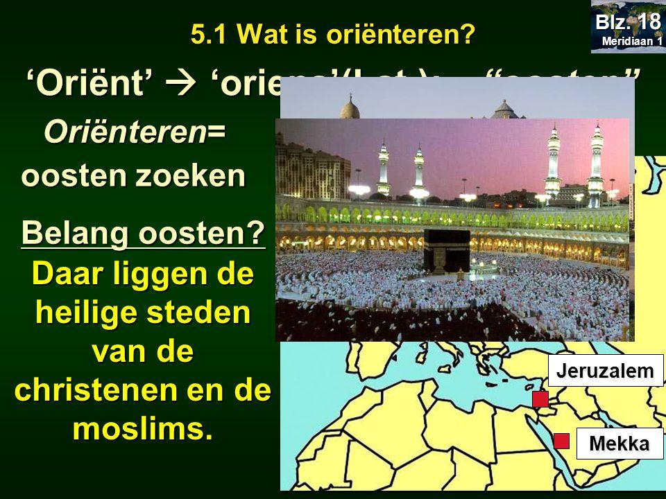 Daar liggen de heilige steden van de christenen en de moslims.