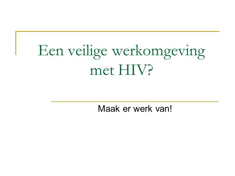 Een veilige werkomgeving met HIV