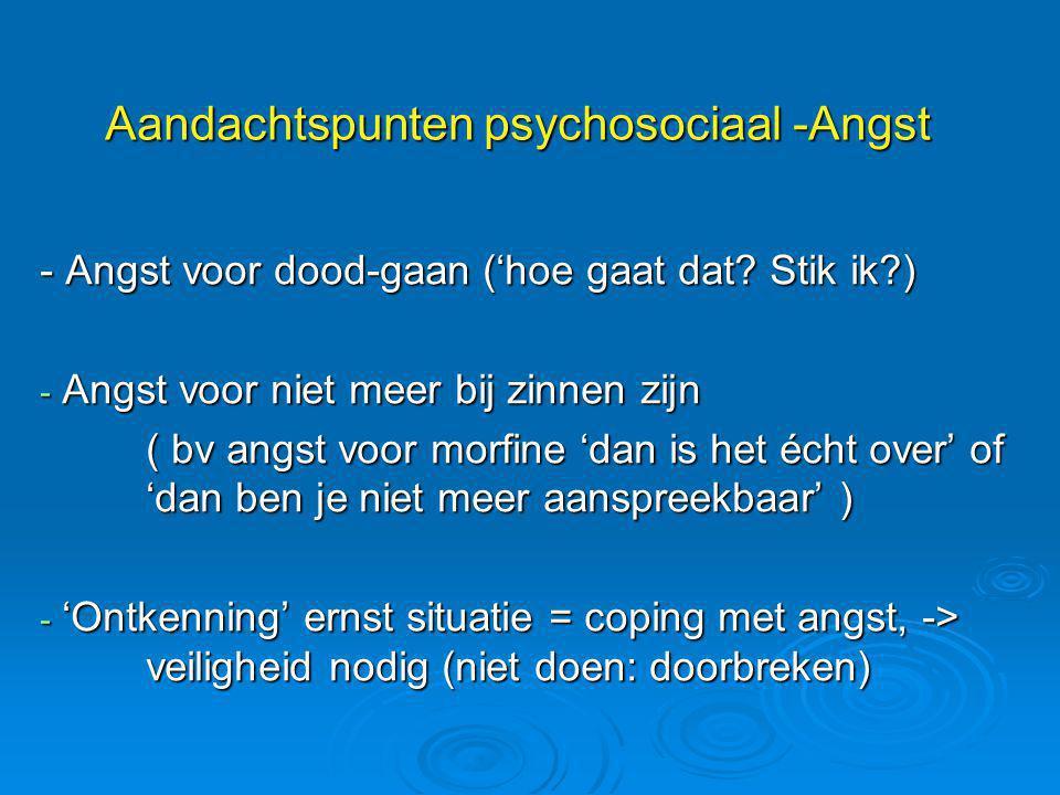 Aandachtspunten psychosociaal -Angst
