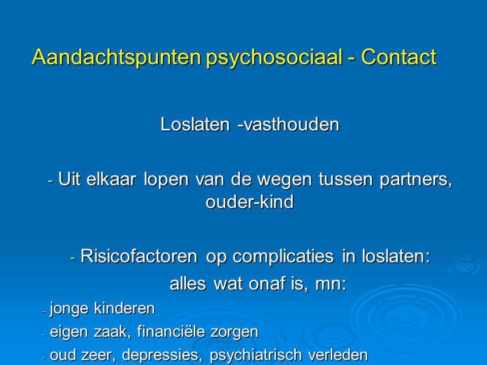 Aandachtspunten psychosociaal - Contact