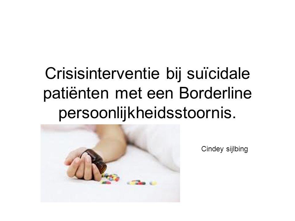 Crisisinterventie bij suïcidale patiënten met een Borderline persoonlijkheidsstoornis.