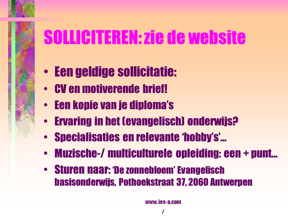 SOLLICITEREN: zie de website