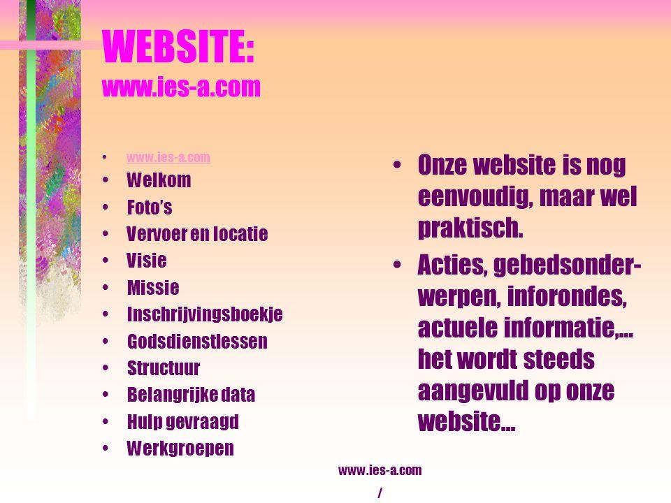 WEBSITE: www.ies-a.com www.ies-a.com. Welkom. Foto's. Vervoer en locatie. Visie. Missie. Inschrijvingsboekje.