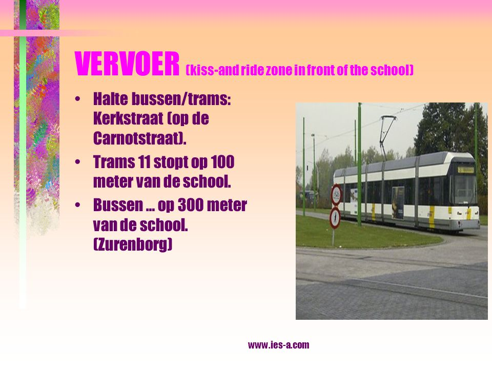 VERVOER (kiss-and ride zone in front of the school)