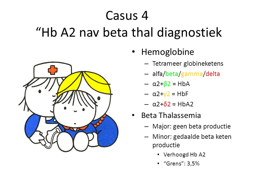 Casus 4 Hb A2 nav beta thal diagnostiek