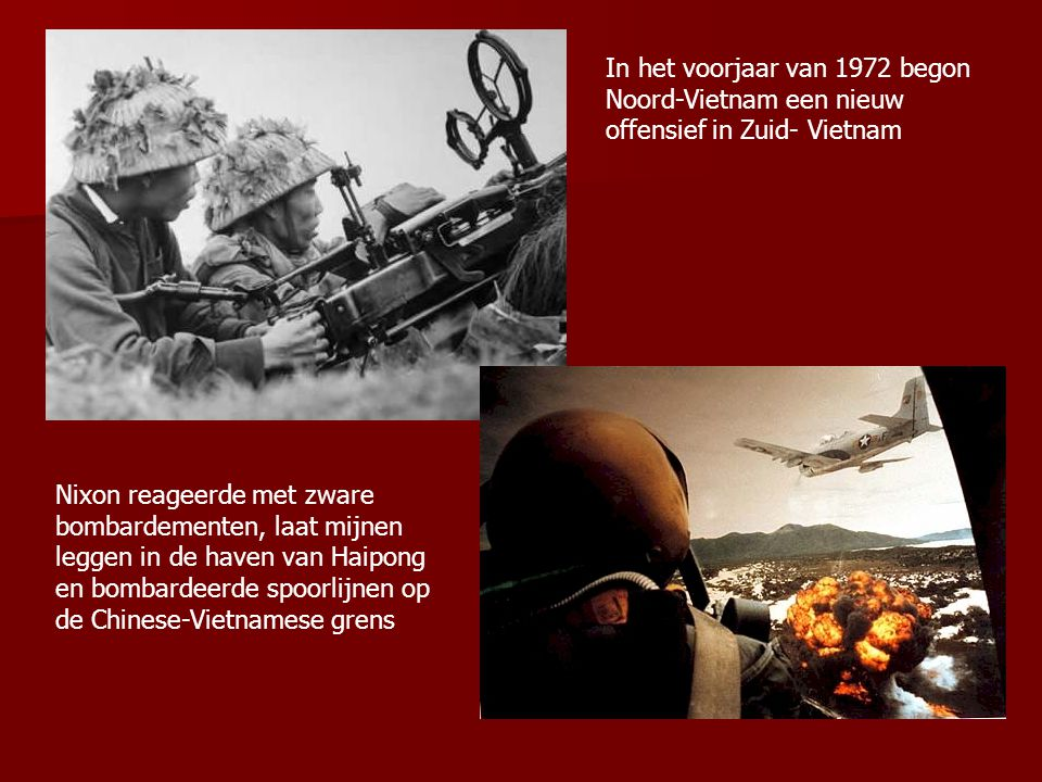 In het voorjaar van 1972 begon Noord-Vietnam een nieuw offensief in Zuid- Vietnam