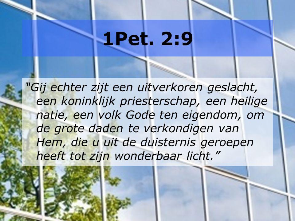 1Pet. 2:9