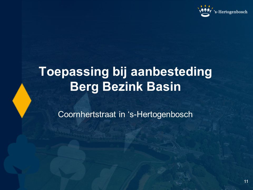 Toepassing bij aanbesteding Berg Bezink Basin