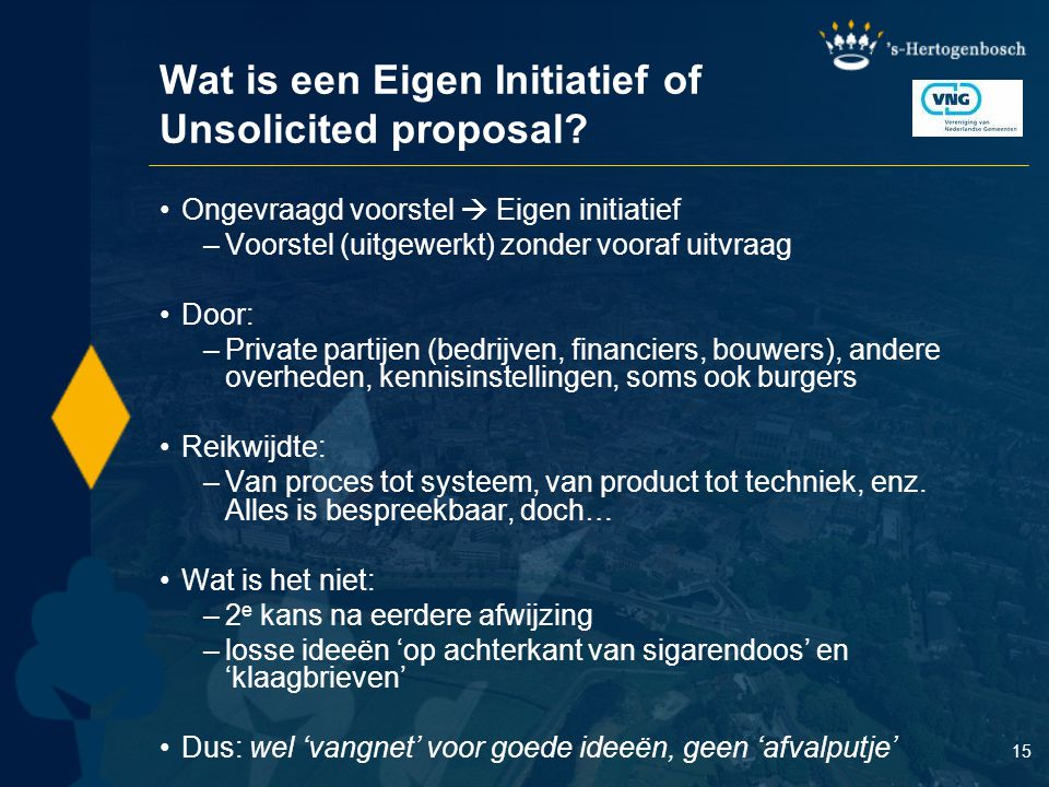 Wat is een Eigen Initiatief of Unsolicited proposal