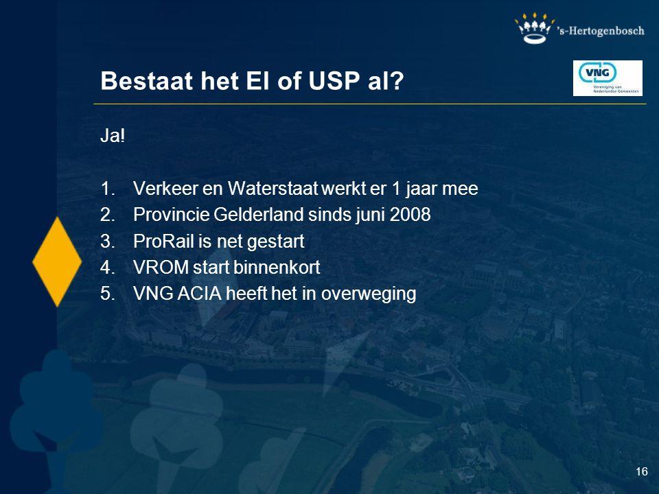 Bestaat het EI of USP al Ja!