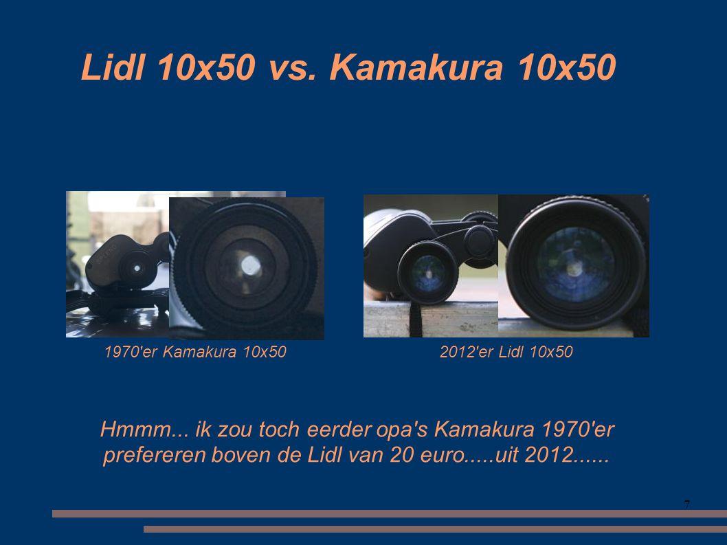 Lidl 10x50 vs. Kamakura 10x50 1970 er Kamakura 10x50. 2012 er Lidl 10x50.