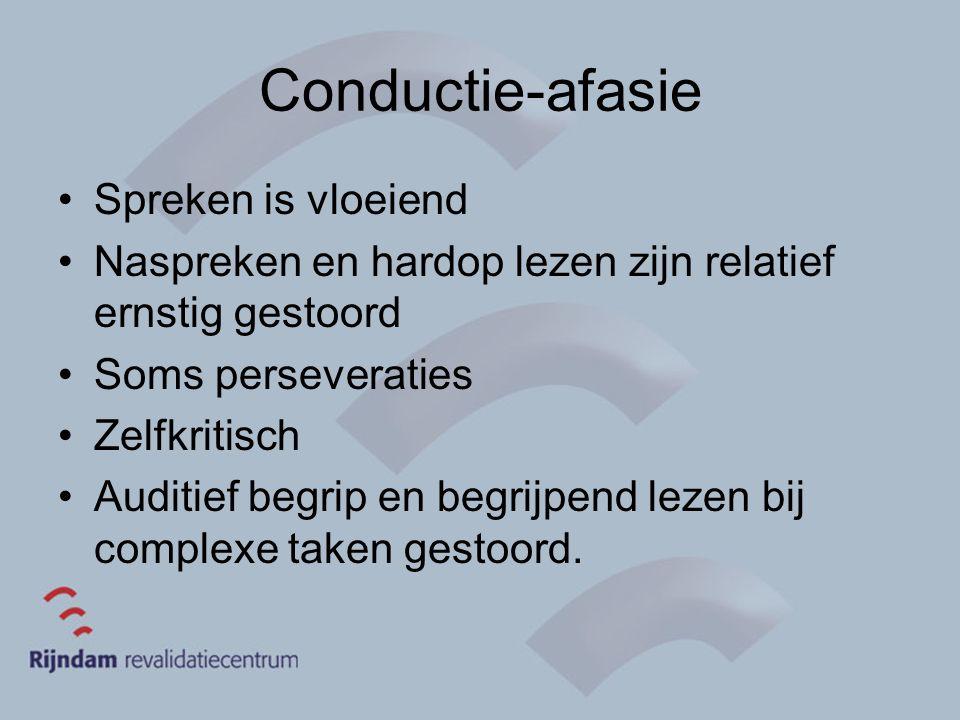 Conductie-afasie Spreken is vloeiend