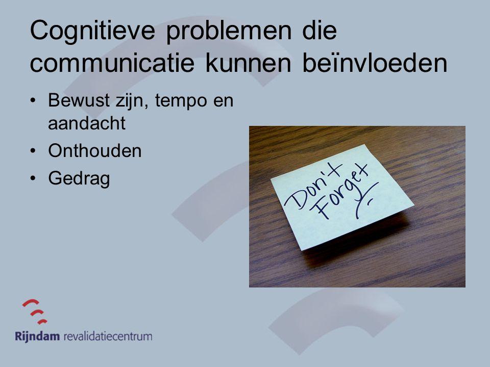 Cognitieve problemen die communicatie kunnen beïnvloeden
