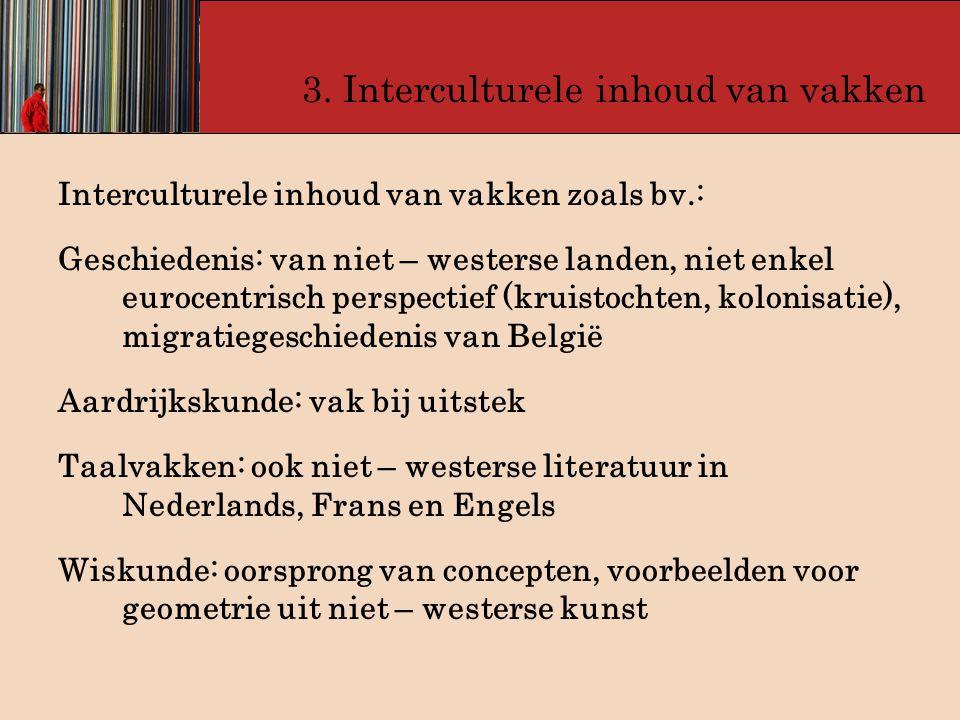 3. Interculturele inhoud van vakken