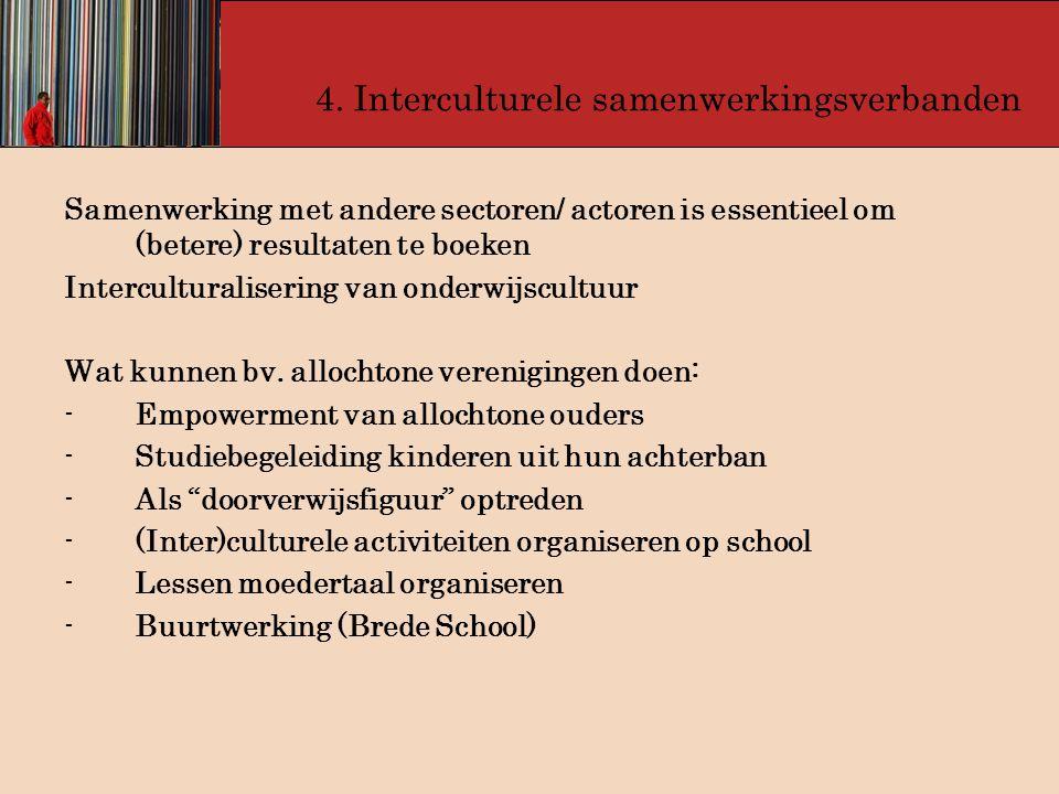 4. Interculturele samenwerkingsverbanden