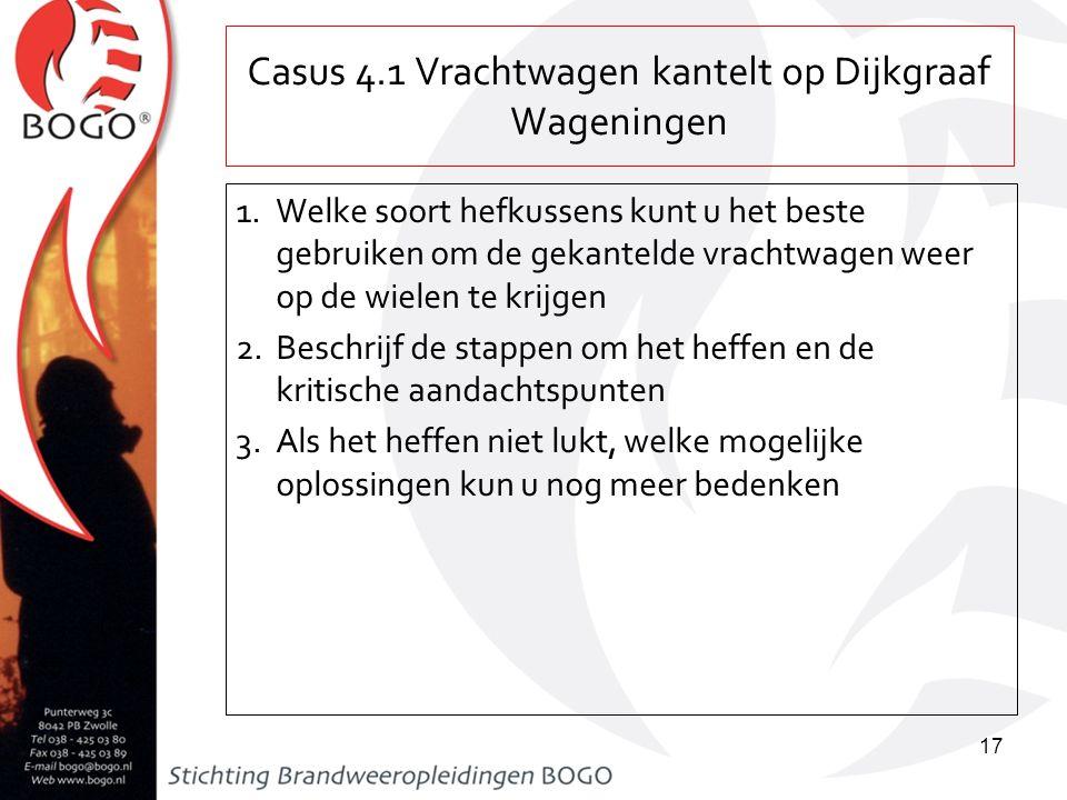 Casus 4.1 Vrachtwagen kantelt op Dijkgraaf Wageningen