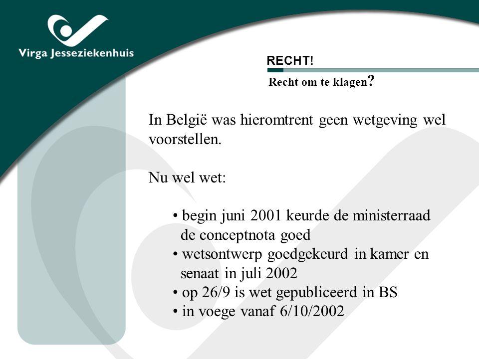 In België was hieromtrent geen wetgeving wel voorstellen.