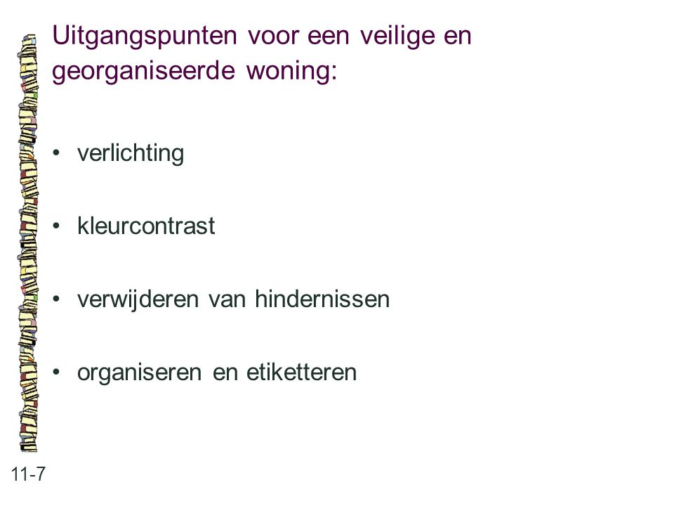 Uitgangspunten voor een veilige en georganiseerde woning:
