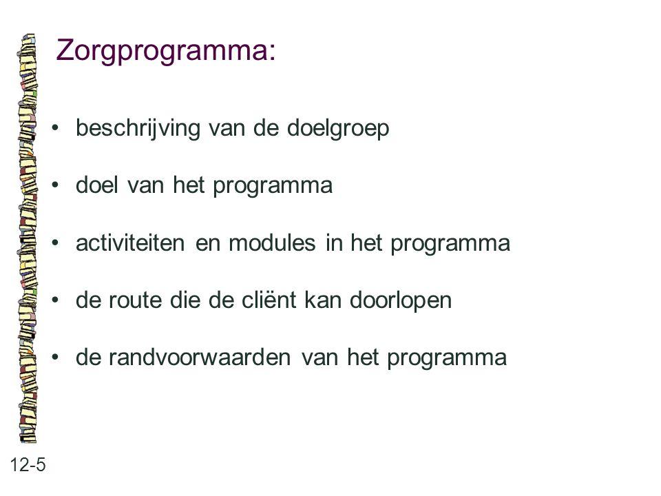 Zorgprogramma: • beschrijving van de doelgroep