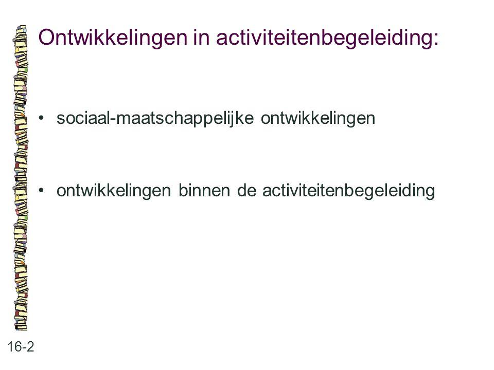 Ontwikkelingen in activiteitenbegeleiding: