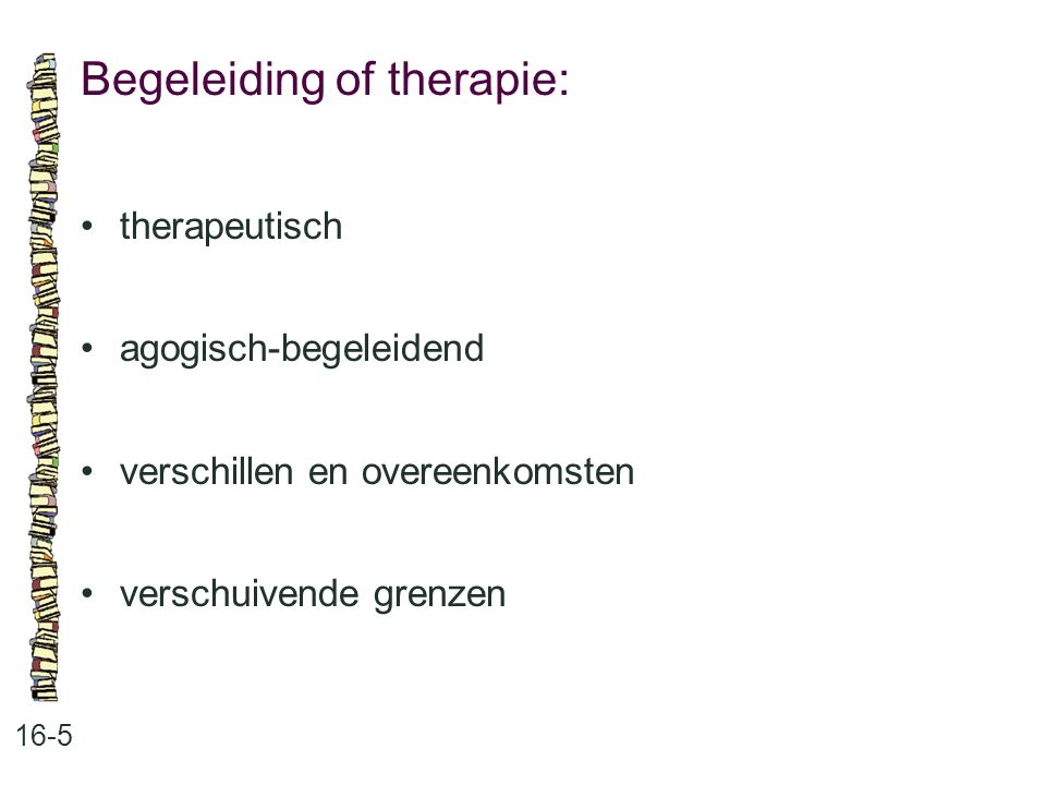 Begeleiding of therapie: