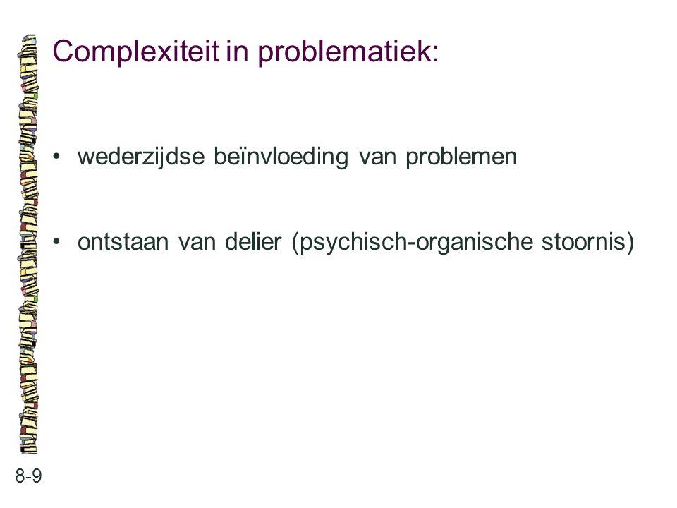 Complexiteit in problematiek: